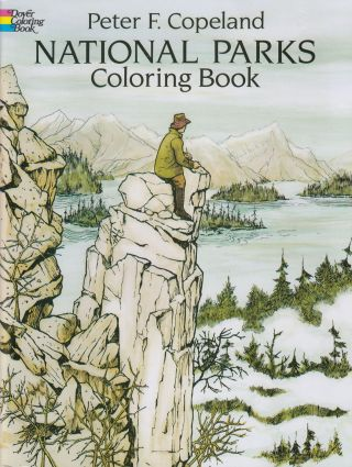 National Parks Coloring Book. Peter F. Copeland
