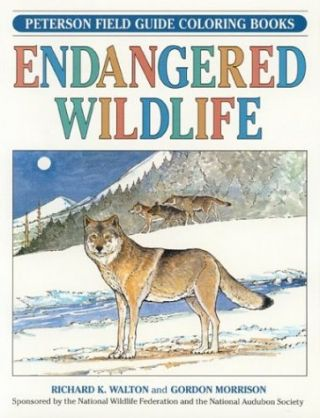 Endangered Wildlife (Peterson Field Guide Coloring Books). Gordon Morrison Richard K. Walton