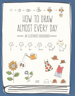 How To Draw Almost Every Day: An Illustrated Sourcebook. Kamo