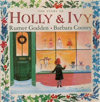 The Story of Holly & Ivy. Rumer Godden