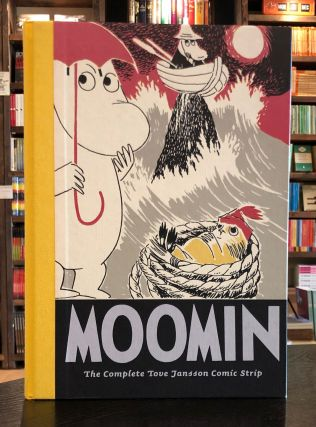 Moomin Book Four: The Complete Tove Jansson Comic Strip. Tove Jansson