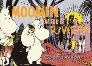 Moomin on the Riviera. Tove Jansson