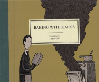 Baking With Kafka. Tom Gauld