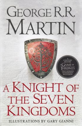 A Knight of the Seven Kingdoms (A Song of Ice and Fire). George R. R. Martin