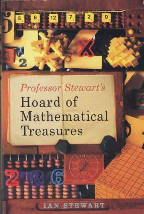 Professor Stewart's Hoard of Mathematical Treasures. Ian Stewart