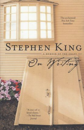 On Writing: A Memoir of the Craft. Stephen King