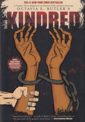 Kindred: A Graphic Novel Adaptation. John Jennings Damian Duffy, Octavia E. Butler, adaptation