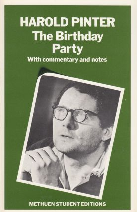 The Birthday Party with Commentary and Notes. Harold Pinter