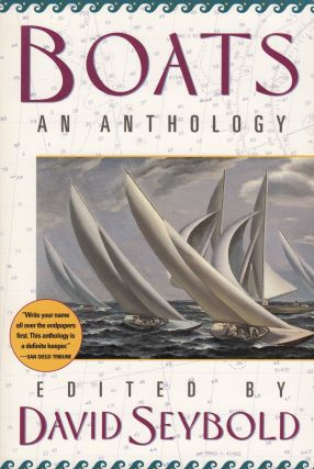 Boats: An Anthology. David Seybold.