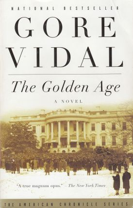 The Golden Age: A Novel. Gore Vidal
