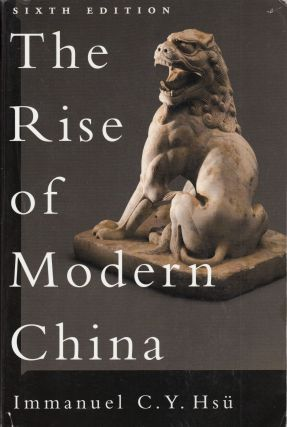 The Rise of Modern China. Immanuel C. Y. Hsu