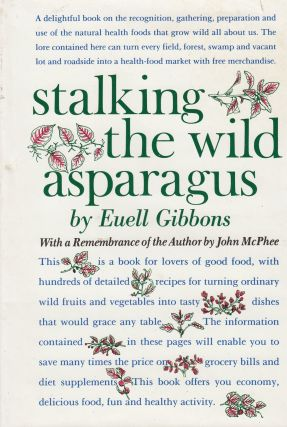 Stalking the Wild Asparagus. Euell Gibbons
