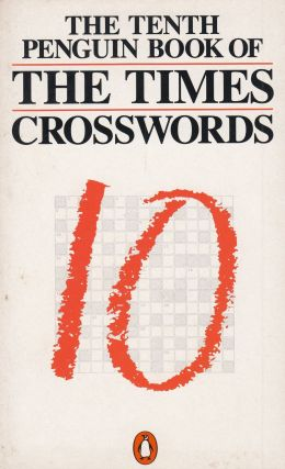 The Tenth Penguin Book of The Times Crosswords