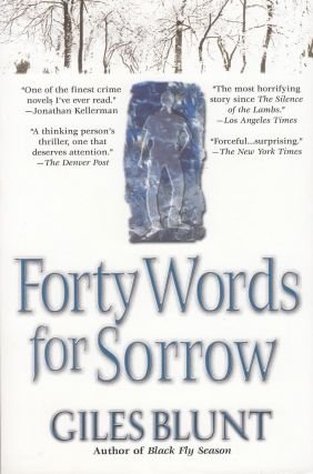 Forty Words for Sorrow. Giles Blunt