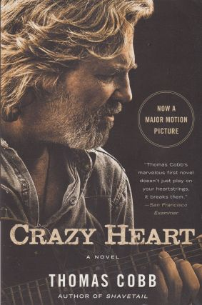 Crazy Heart: A Novel