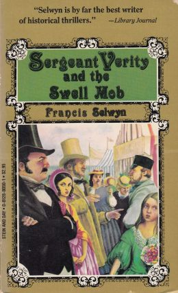 Sergeant Verity and the Swell Mob. Francis Selwyn
