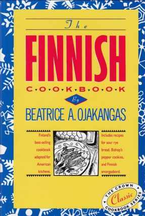 The Finnish Cookbook. Beatrice A. Ojakangas