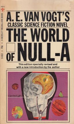 The World of Null-A. A E. Van Vogt.