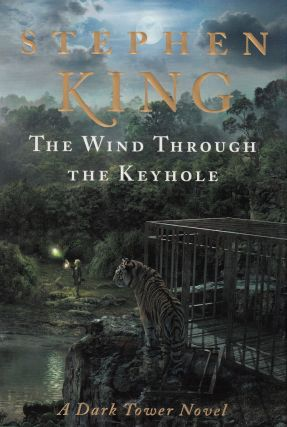 The Wind Through the Keyhole (A Dark Tower Novel). Stephen King