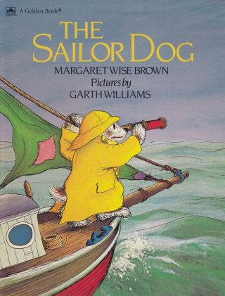 The Sailor Dog. Margaret Wise Brown