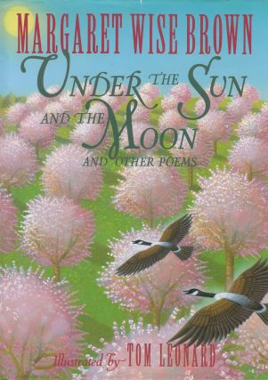 Under the Sun and the Moon and Other Poems. Margaret Wise Brown