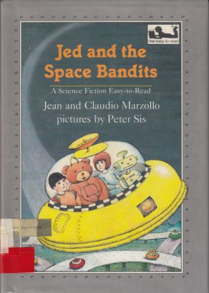 Jed and the Space Bandits: A Science Fiction Easy-To-Read. Claudio Marzollo Jean Marzollo