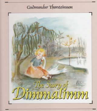 The Story of Dimmalimm. Gudmundur Thorsteinsson