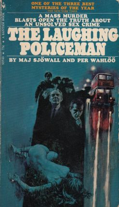 The Laughing Policeman. Per Wahloo Maj Sjowall