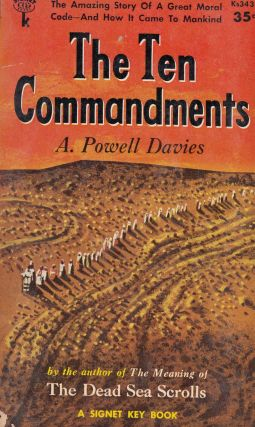 The Ten Commandments. A. Powell Davies