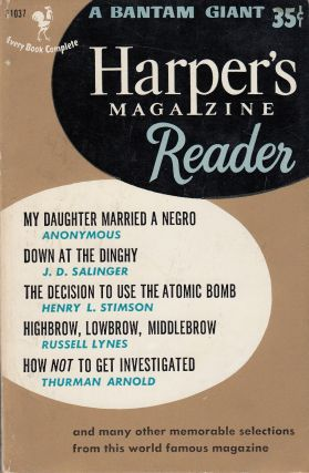 Harper's Magazine Reader: A Selection of Articles, Stories and Poems from Harper's Magazine. of Harper's Magazine.