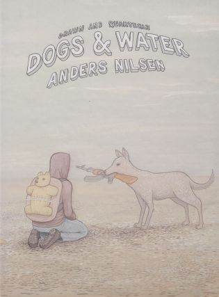 Dogs & Water. Anders Nilsen