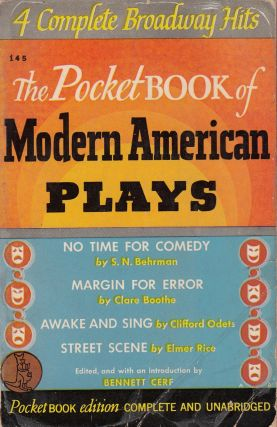 The Pocket Book of Modern American Plays. Clare Boothe S N. Behrman, Bennett Cerf, Elmer Rice