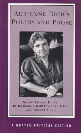 Adrienne Rich's Poetry and Prose. Adrienne Rich