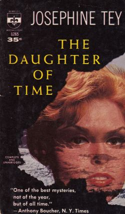 The Daughter of Time. Josephine Tey