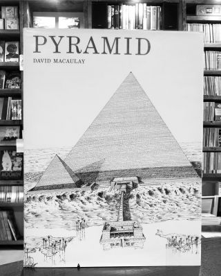 Pyramid. David Macaulay.