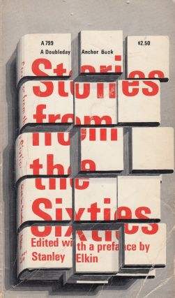 Stories from the Sixties. Stanley Elkin
