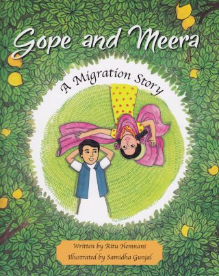 Gope and Meera: A Migration Story. Ritu Hamnani