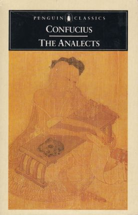 The Analects (Lun yu). D. C. Lau Confucius, tr
