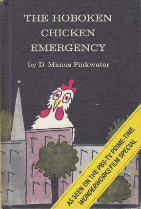 The Hoboken Chicken Emergency. D. Manus Pinkwater