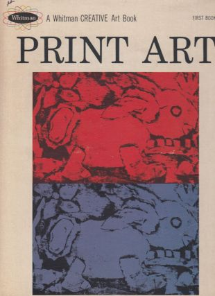 Print Art (A Whitman Creative Art Book)