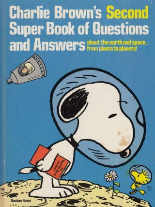 Charlie Brown's Second Super Book of Questions and Answers. Hedda Nussbaum.