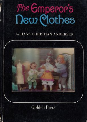 The Emperor's New Clothes. Hans Christian Andersen