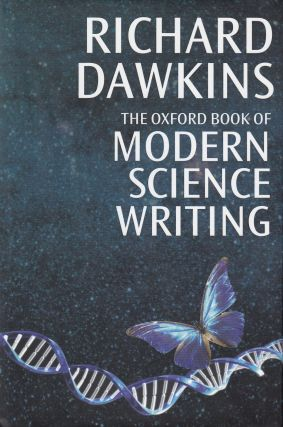 The Oxford Book of Modern Science Writing. Richard Dawkins.