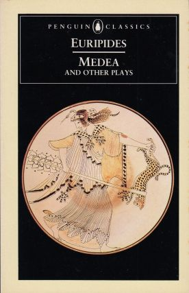 Medea and Other Plays (Medea, Hecabe, Electra, Heracles). Euripides