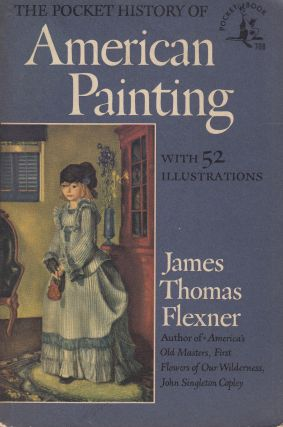The Pocket History of American Painting. James Thomas Flexner