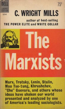 The Marxists. C. Wright Mills.