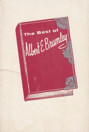 The Best of Albert E. Brumley. Goldie E. Brumley Alfred E. Brumley