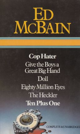 Cop Hater ; Give the Boys a Great Big Hand ; Doll ; Eighty Million Eyes ; The Heckler ; Ten Plus...