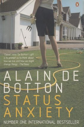 Status Anxiety. Alain de Botton.