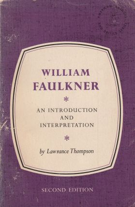 William Faulkner: An Introduction and Interpretation (American Authors and Critics Series)....